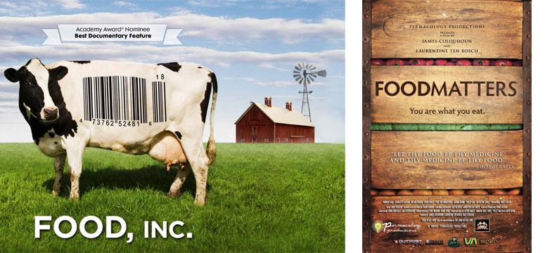 Food Inc. & Food Matters